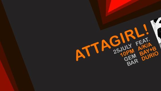 ATTAGIRL!