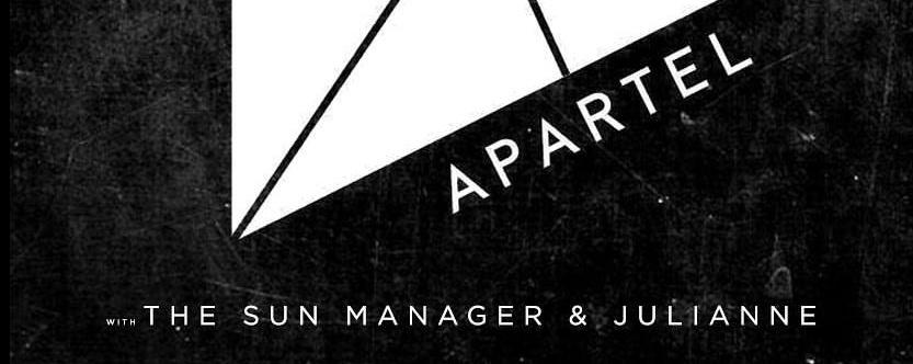 Apartel, The Sun Manager & Julianne