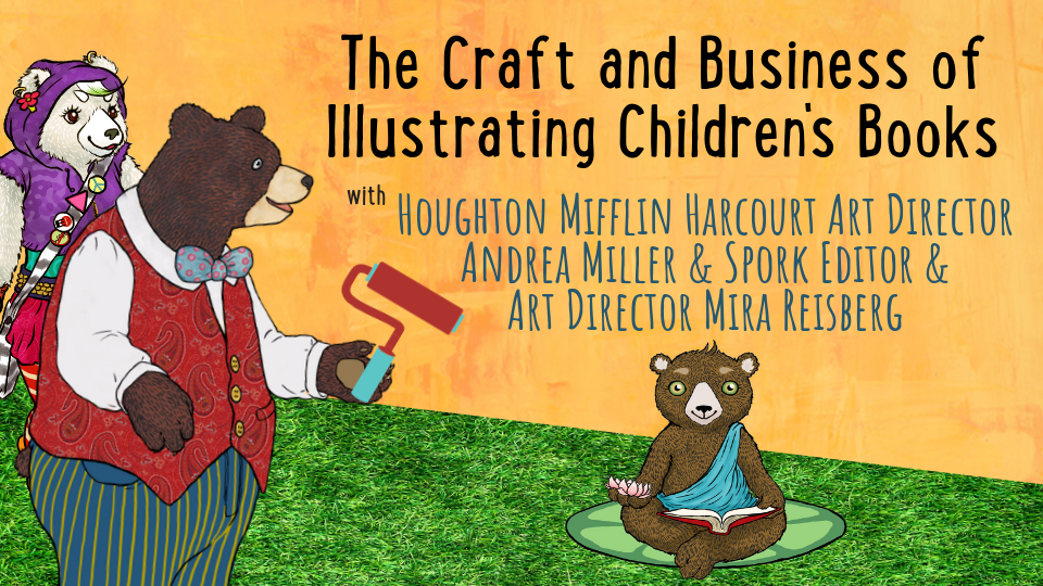 The Craft and Business of Writing Children's Picture Books at the Children's Book Academy