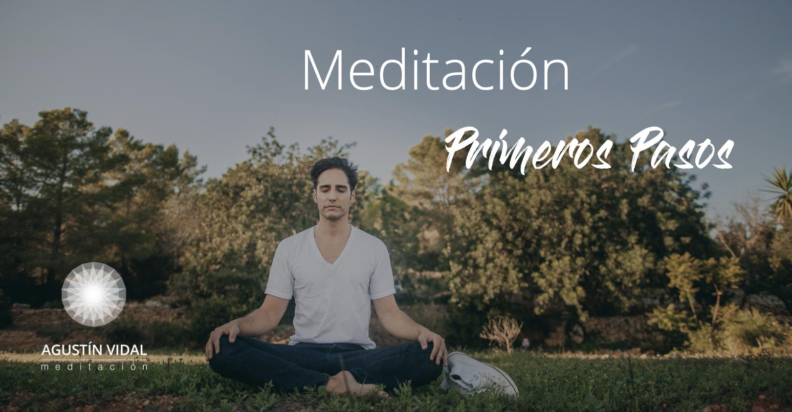 Meditación Primeros Pasos