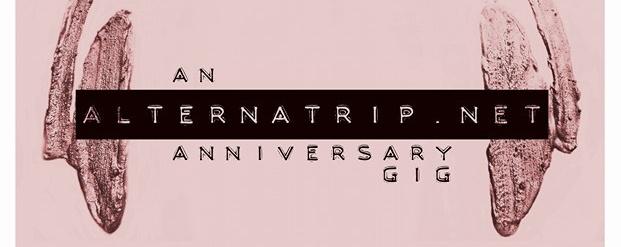 Alternatrip Presents: The 2nd Anniversary Gig!