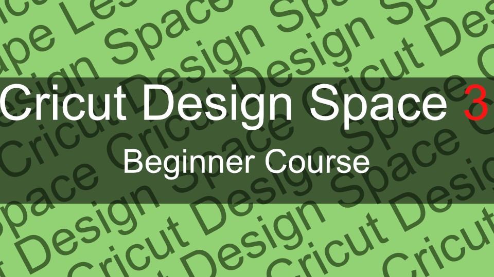 Beginners Course for Design Space 3 0 | ScrappyDew Classroom