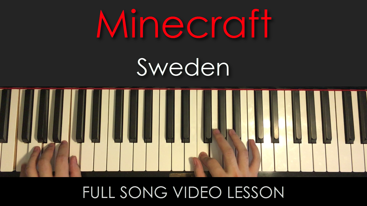 Minecraft OST | Sweden | Full Song Video Lesson | Amosdoll |