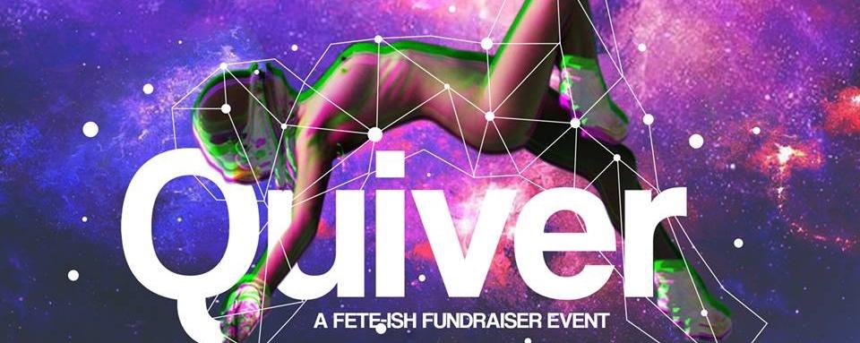 Quiver: A Fete-ish Fundraiser