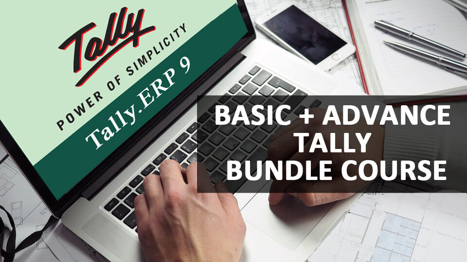 Basic Tally and Advance Tally ERP9 with GST