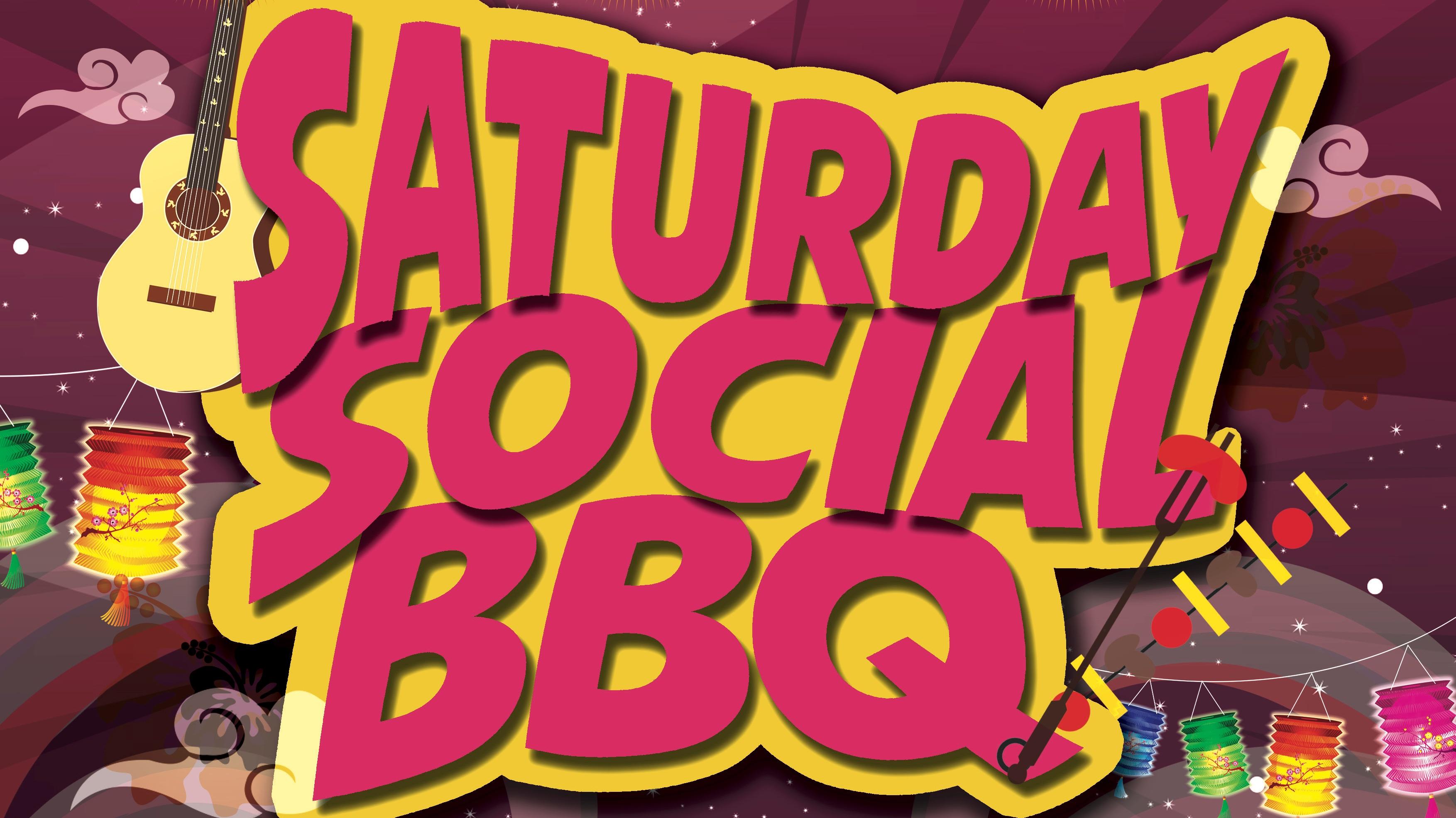 Saturday Social BBQ