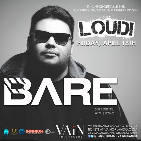 BARE | LOUD Fridays