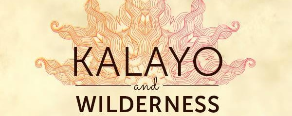 Kalayo & Wilderness