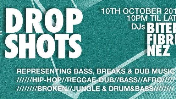 Bass Breaks Dub   Music & Culture: DROP SHOTS