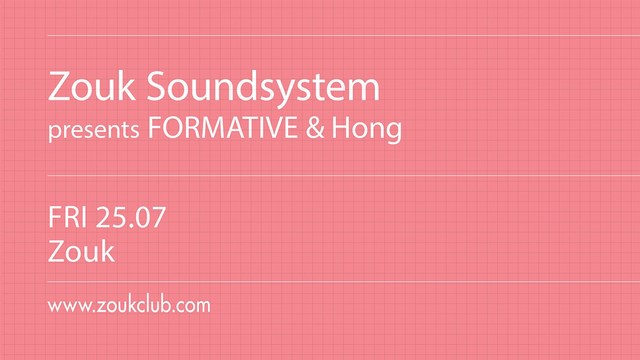 ZSS presents FORMATIVE and HONG
