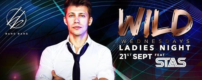 WILD Wednesdays feat STAS // 21st Sept