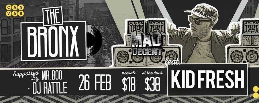 The Bronx ft. Kid Fresh (Mad Decent)