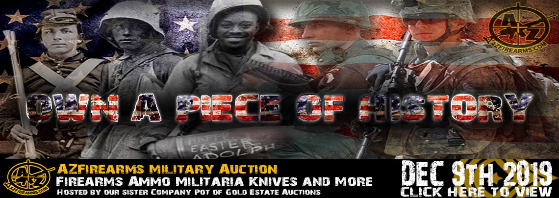 https://potofgoldestate.hibid.com/auction/154946/december-9th-azfirearms-13th-annual-gun-and-militaria-auction/