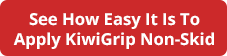 See how easy it is to apply KiwiGrip non-skid