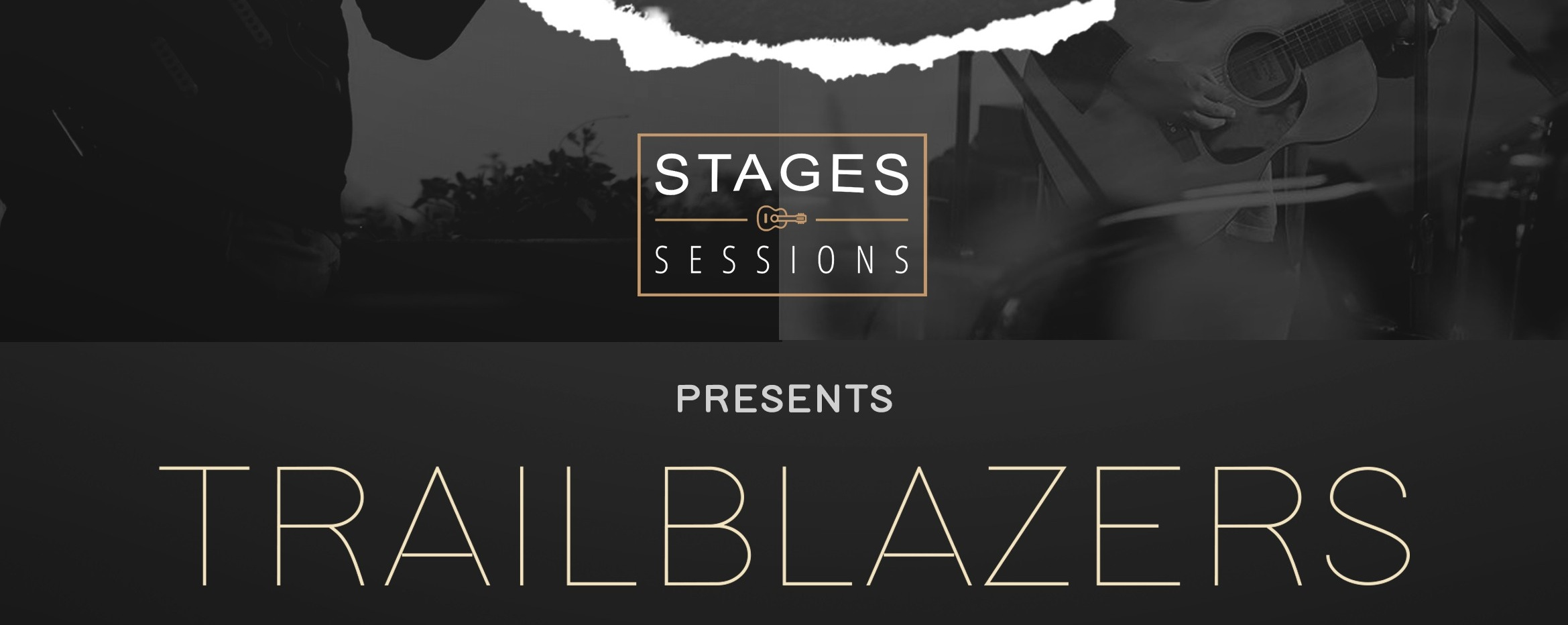 Stages Sessions presents Trailblazers