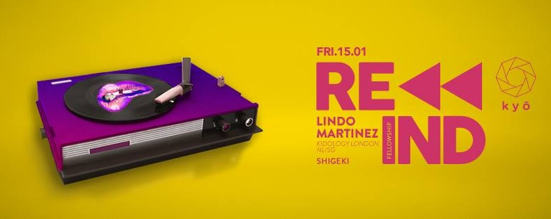 REWIND  feat. LINDO MARTINEZ (NL/SG) // Shigeki