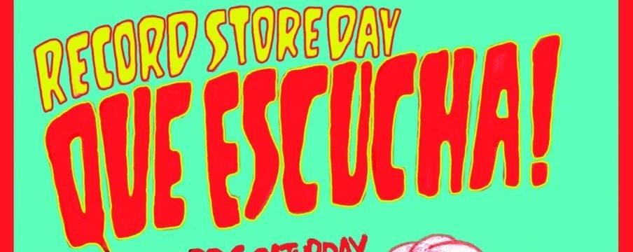 RECORD STORE DAY ~ Que Escucha!