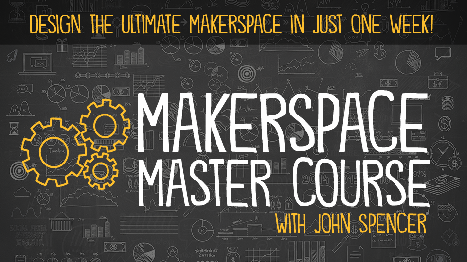 Maker Space Master Course | Blend Education