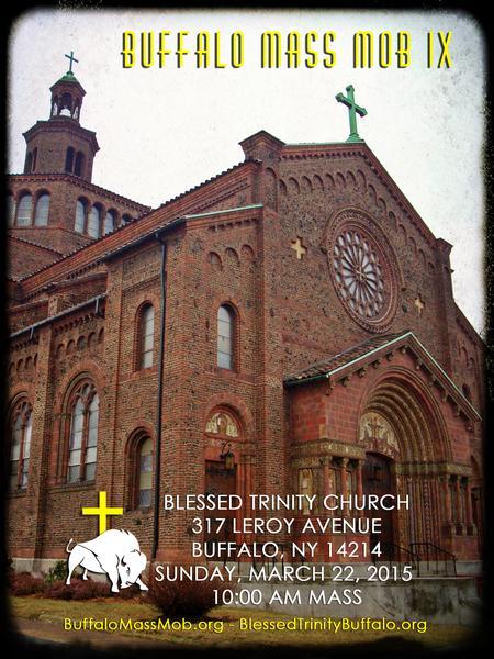 buffalo mass mob ix at blessed trinity church custom ink