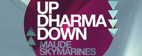 Up Dharma Down, Maude & Skymarines