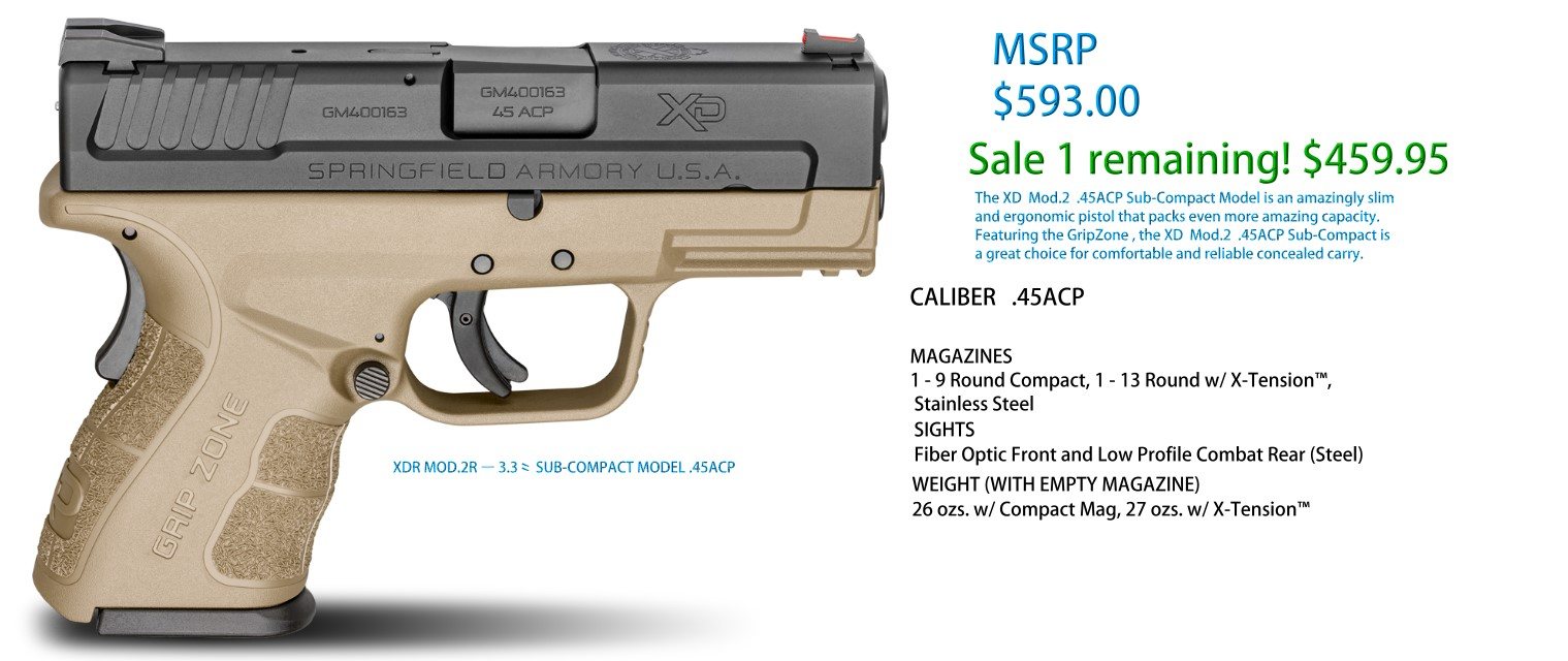 https://store.protacticalsolutions.com/products/semi-automatic-springfield-armory-xd-mod-2-3-3-sub-compact-model-45acp