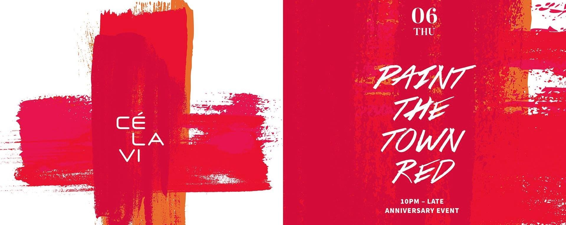 CÉ LA VI Anniversary Party: Paint the town RED!