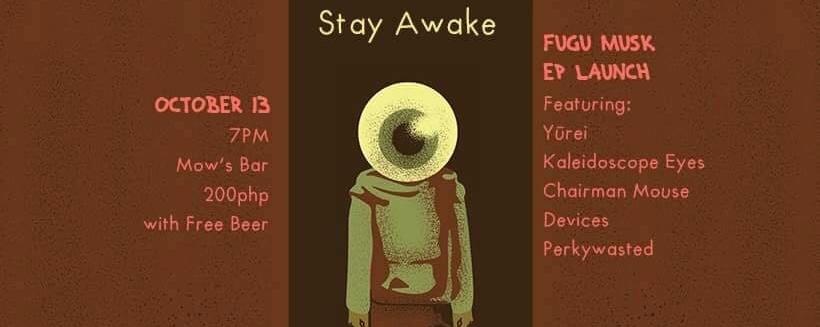 Fugu Musk: Stay Awake EP Launch
