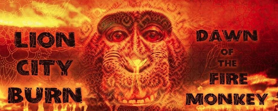 Lion City Burn - Dawn of the Fire Monkey