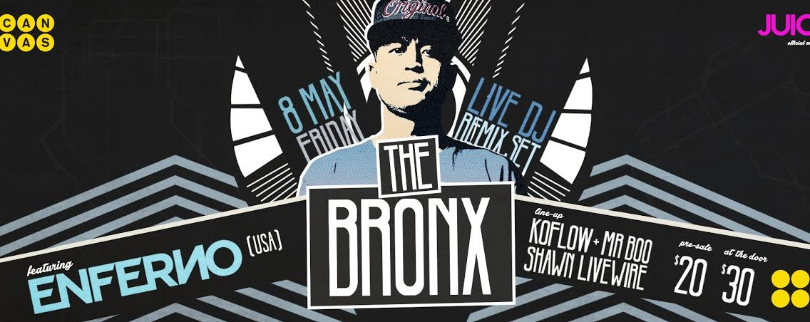 The Bronx ft. Enferno (US)