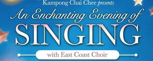 An Enchanting Evening of Singing with East Coast Choir