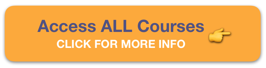 Access ALL Courses