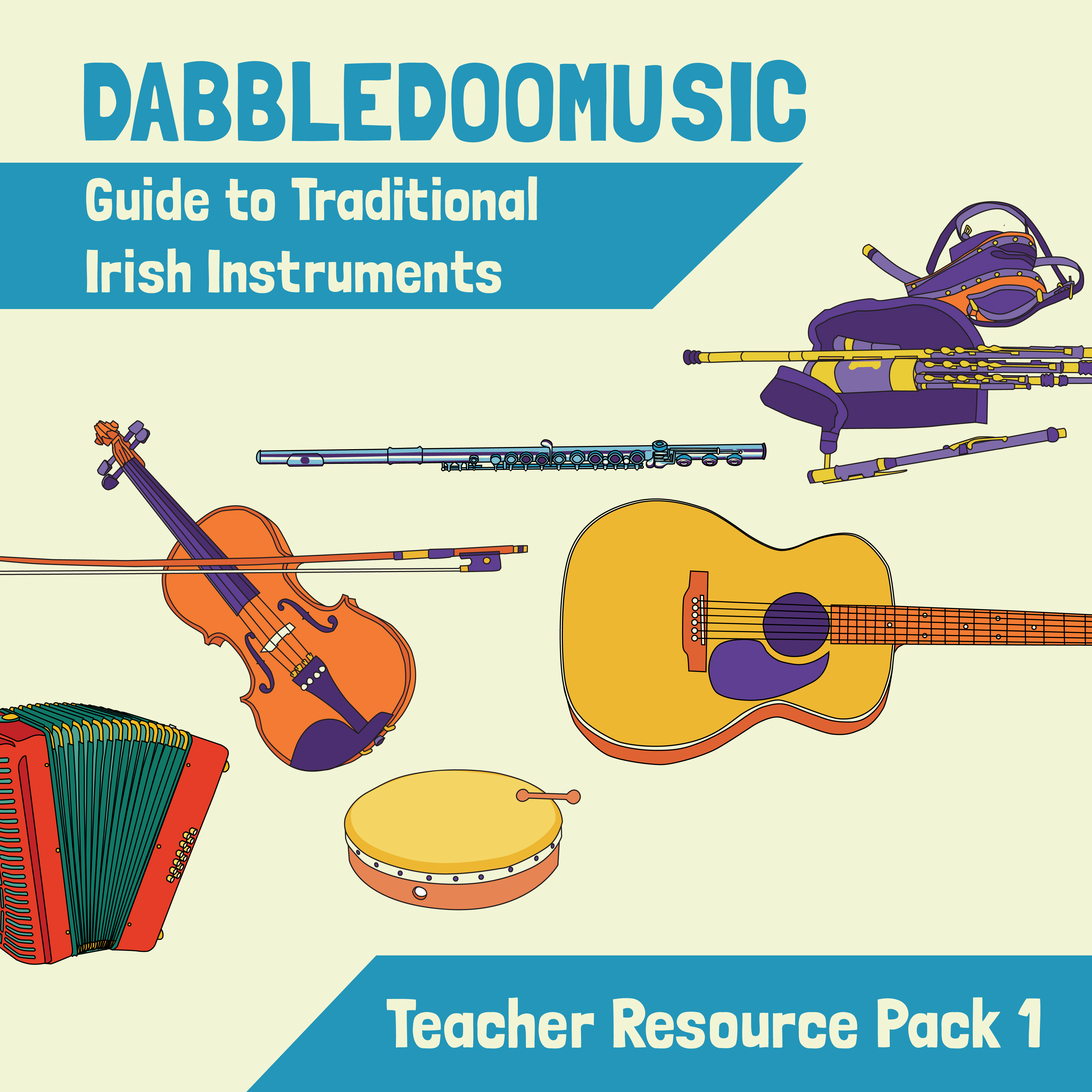 Teacher Resource Pack 1 - Guide to Traditional Irish Instruments