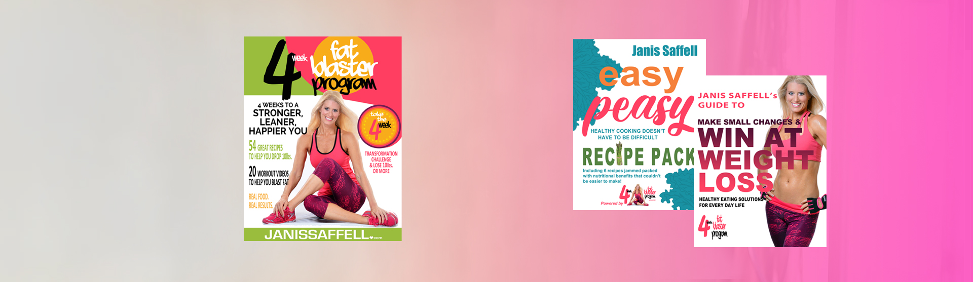 Janis Saffell 4 Week Fat Blaster Book, Easy Peasy Recipe Pack, Make Small Changes & Win At Weight Loss