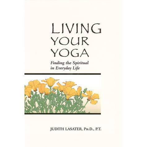 Required Reading: Living Your Yoga