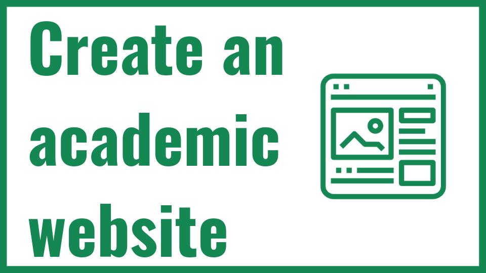 Create a Personal Academic Website | The Academic Design School