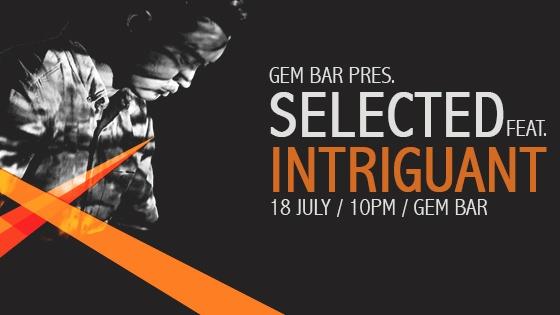 Gem Bar pres. Selected Intriguant
