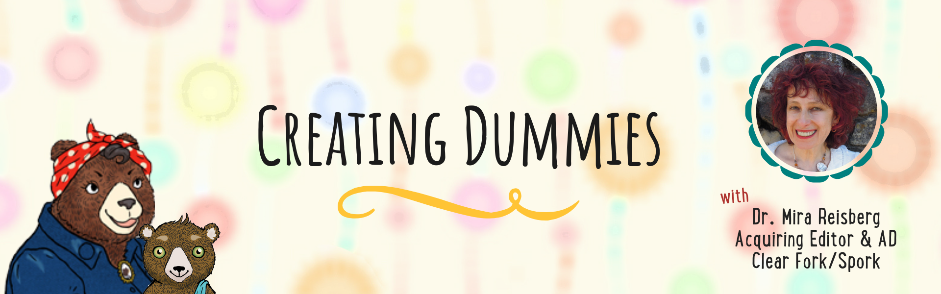 Creating Dummies with Dr. Mira Reisberg at the Children's Book Academy