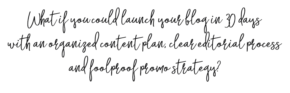 What if you could launch your blog in 30 days with an organized content plan, clear editorial process and foolproof promo strategy?