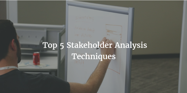 top 5 stakeholder analysis techniques