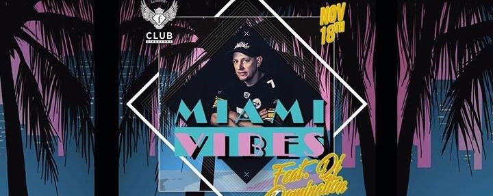 F.Club presents: Miami Vibes feat. DJ Domination