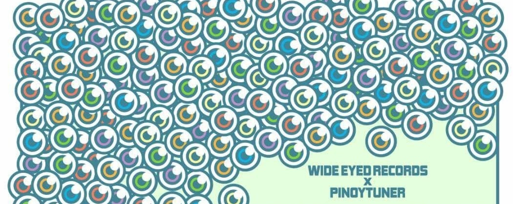Wide Eyed Records x Pinoytuner