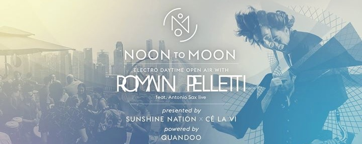NOON to MOON feat. Romain Pelletti (FRA) - powered by Quandoo