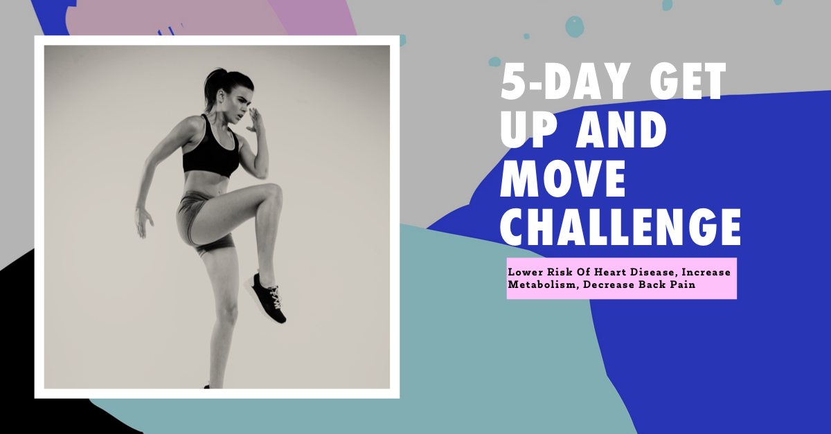 5-Day Get Up and Move Challenge