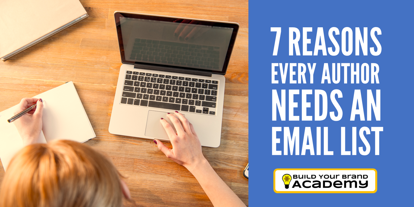 Email Marketing for Authors: 7 Reasons Every Author Needs to