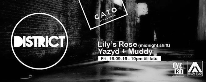 District ft. Lily's Rose, Yazyd, Muddy