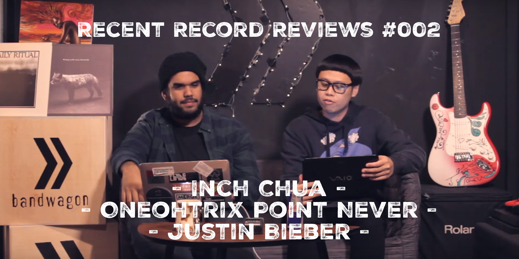 WATCH: Bandwagon Recent Record Reviews #002 - Inch Chua, Oneohtrix Point Never, Justin Bieber