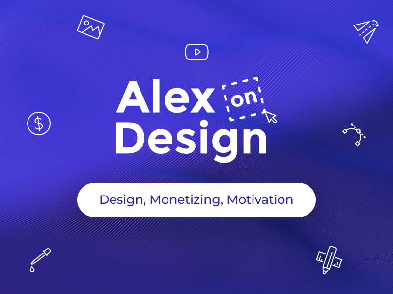 Alex On Design You Tube Channel
