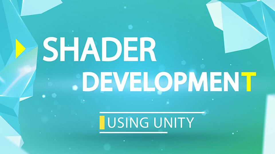 Shader Development using Unity | ShaderDev