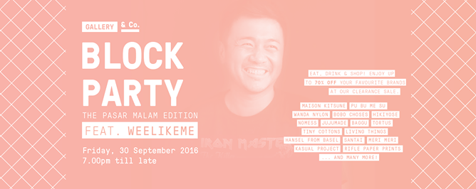 Block Party: The Pasar Malam Edition feat. weelikeme
