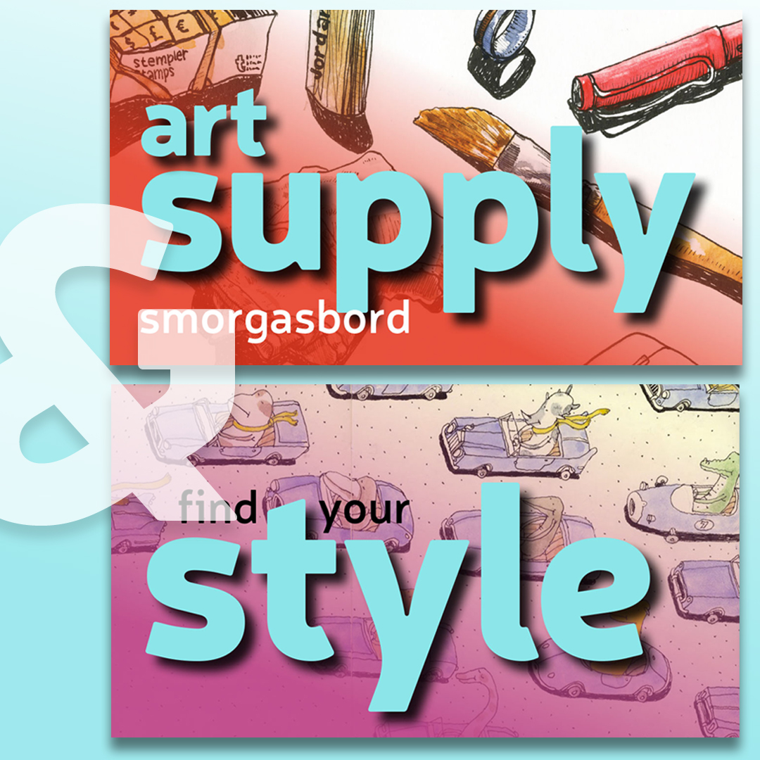 Art Supply Smorgasbord & Find Your Style
